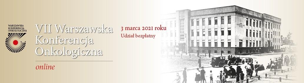 Zapraszamy na VII Warszawską Konferencję Onkologiczną online – w środę 3 marca od godz. 11